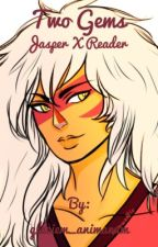 Two gems jasper x gem reader by glaciem_animarum