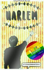 Harlem. [Yaoi/Gay] by TsukishimaTeam