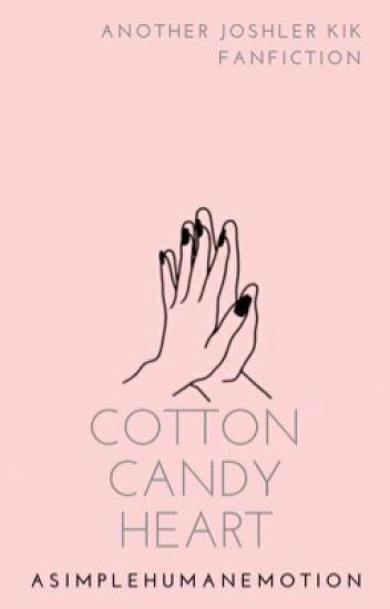 cotton candy heart ; joshler kik