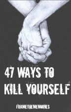 47 Ways to Kill Yourself - A Larry Fanfiction by framethememories