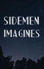 Sidemen Imagines by HannahChrist