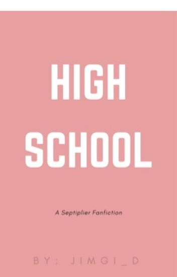 High School - Septiplier