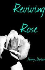 Reviving Rose by Jenny_Uptonx