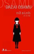 Nữ sinh - Dazai Osamu by minhthan