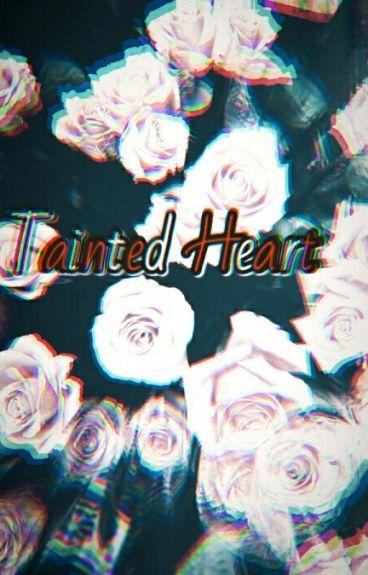Tainted Heart ( Lauren / You )