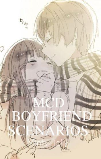 ~MCD Boyfriend Scenarios~