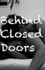Behind closed doors (teacher/student romance) by PissedImNotAMermaid