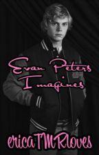 Evan Peters Imagines♡ by ericatmrloves