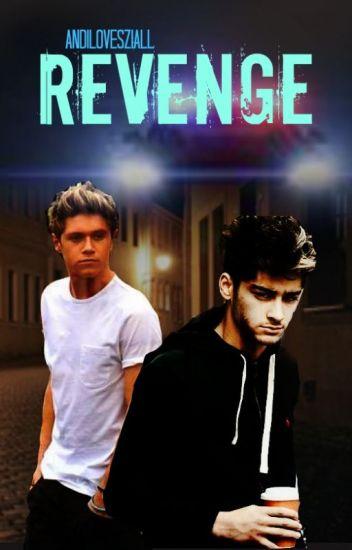 Revenge (Ziall) *On Hold*