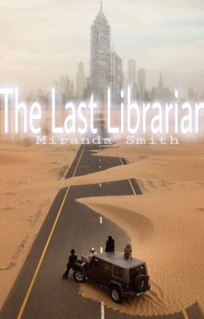 The Last Librarian | Watty's 2017 by Octopus_Uprising