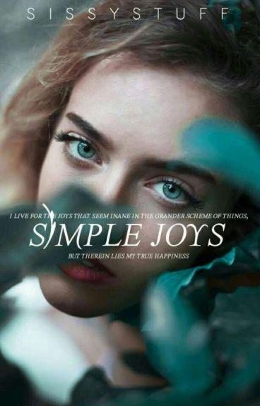 Simple Joys ➳ [Poetry] by SissyStuff