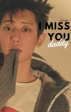I Miss You, Daddy || ChanSoo by hxungie
