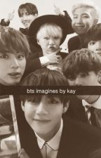 bts imagines by kaythesalty