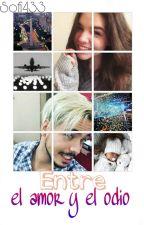 Entre el amor y el odio #2 [Gonzaa Fonseca] by sofi433_