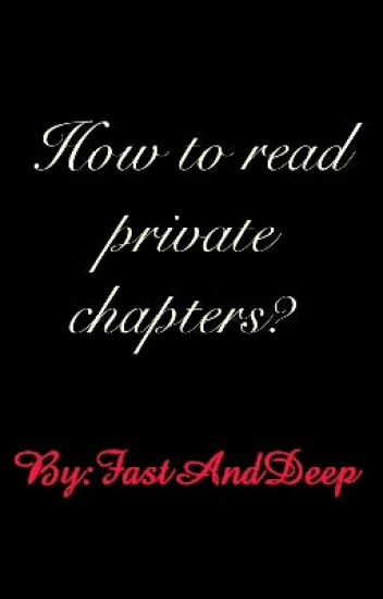 How To Read Private Chapters?