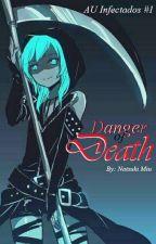 [#1] Danger of Death© [Terror/BL] by Natsuki-Miu
