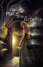 The Place of in Between by AKA_Gingy