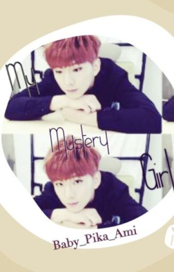 My Mysterious Girl(MONSTA X KIHYUN)