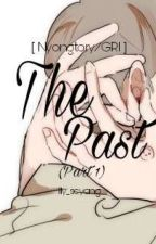 [NYONGTORY/Short Fic] The Past (Part 1) by lly_seyong