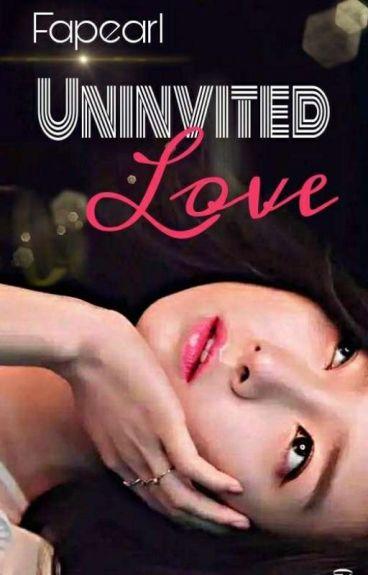 Uninvited Love