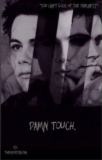 Damn Touch.