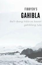 Gahibla (✔) by Fibbyen