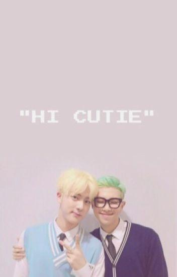 Hi cutie//namjin