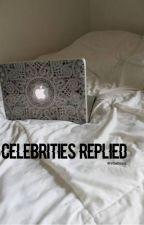 Celebrities Replied. by tribaltropic