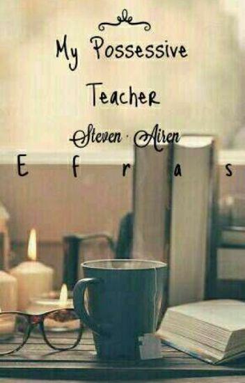 My Posesive Teacher