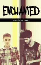 Enchanted // ziam by MissPayne1999