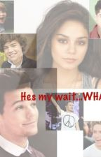 Hes my... wait what?! *COMPLETED* by Chloe_Hannah_Piening