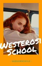 Westerosi School by eau_dor