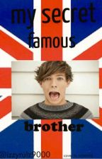 My Secret Famous Brother (one direction fanfic) by Isabel_armour