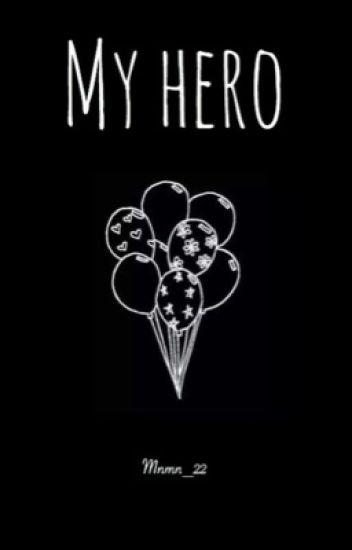 My hero (One Shot )