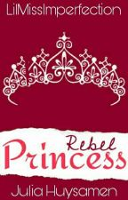 Rebel Princess by LilMissIMperfection
