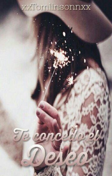 Te concedo el deseo. (Louis Tomlinson)