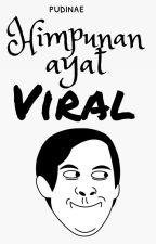 Himpunan Ayat Viral by pudinae