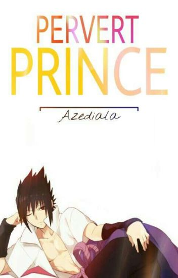 Pervert Prince » SasuSaku