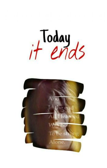 TODAY, IT ENDS (GxG)