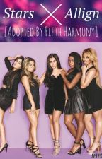 Stars Allign | Adopted By Fifth Harmony by Starsicom