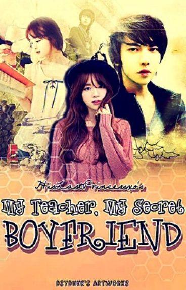 My Teacher, My Secret Boyfriend [UNDER REVISION]