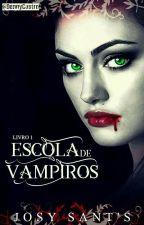 Escola de Vampiros by Josy_Clarcke