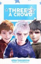 Three's A Crowd || Jelsa by aleriseanne
