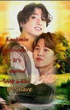 Jikook Presents: Its Started With A Kiss by BTSslave