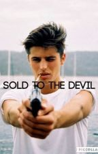 Sold to the devil  by NikitaHurry