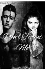 Don't Forget Me// C.D by Reinedesbabouches