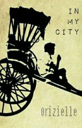 In my city by Orizielle