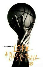 Love And Basketball by JadaTamiaMaraj