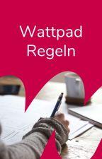 Regeln von Wattpad by WPBotschafter