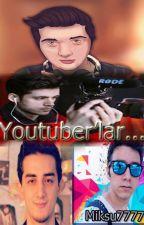 Youtuberlar... by miksu7777